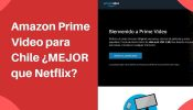 amazon video prime chile