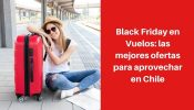 black friday en vuelos 2019