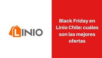 black friday linio chile 2019