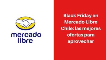black friday mercado libre chile