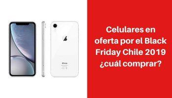 celulares en black friday 2019 chile